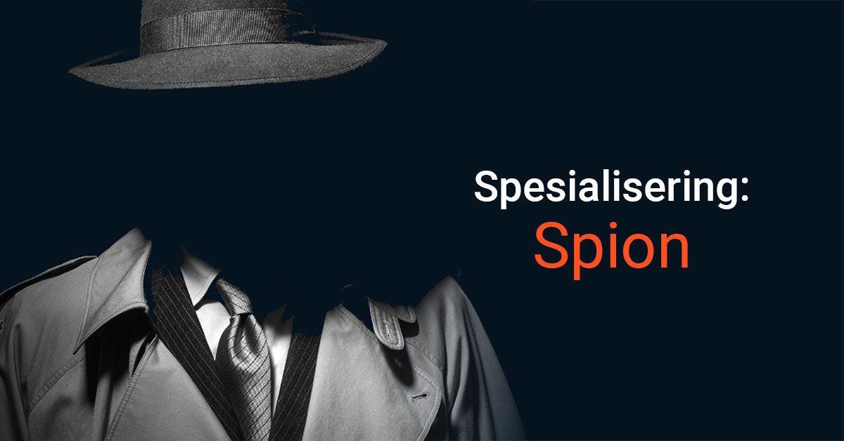 Spesialisering: Spion